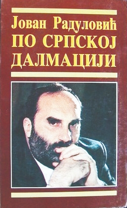Jovan Radulović Po srpskoj Dalmaciji